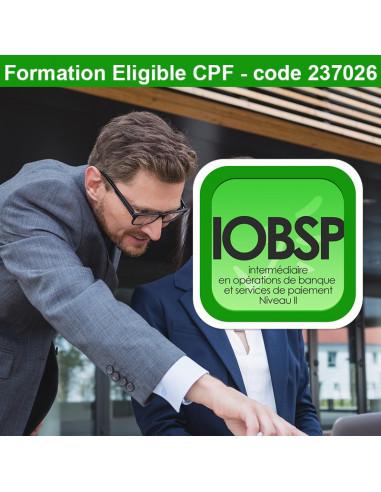 Intermédiaire en Opérations de Banque et Services de Paiement - Niveau II (Livret de formation ORIAS)